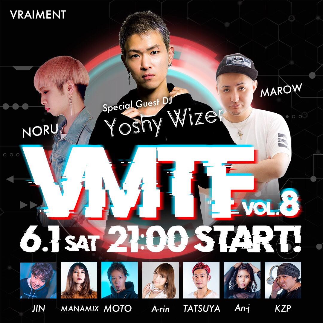 【6月1日】VMTF Vol.8