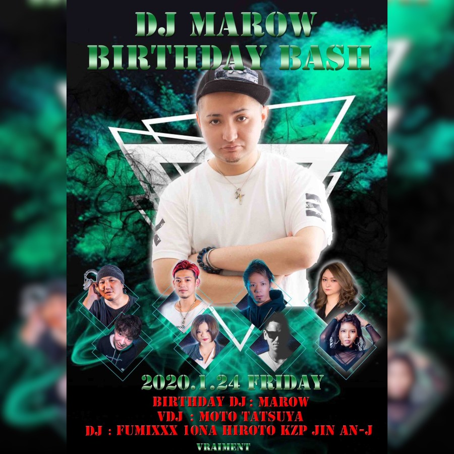 【1月24日】DJ MAROW Birthday Bash!