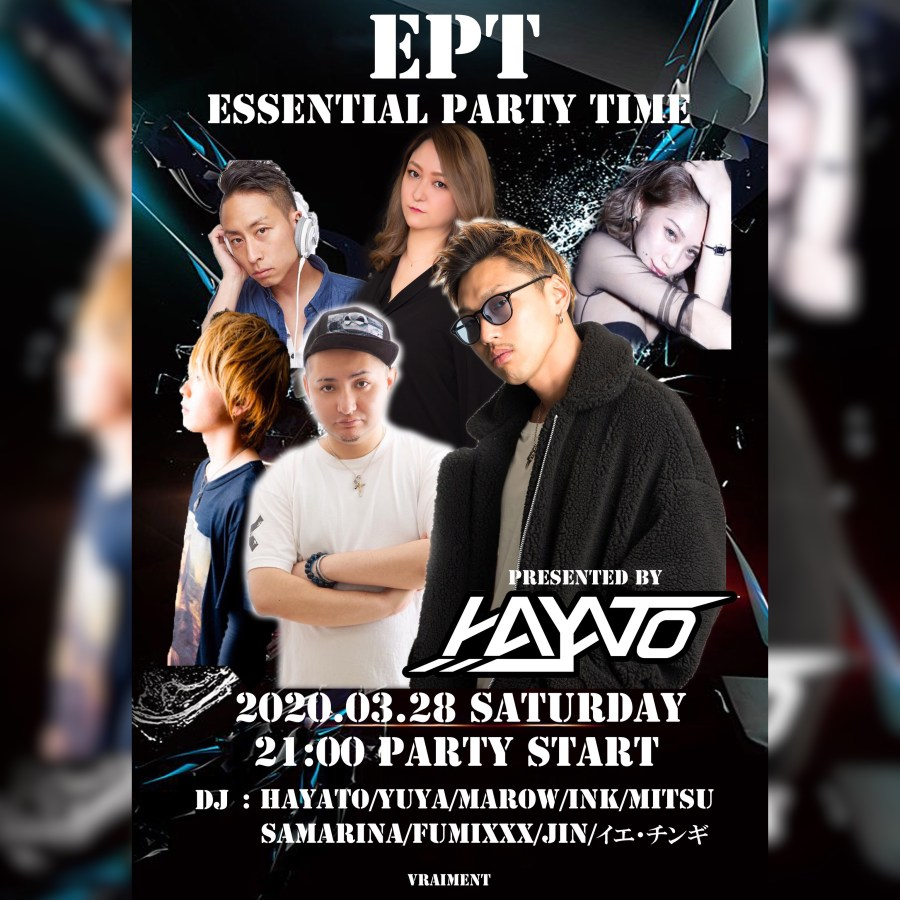 【3月28日】E.P.T 〜 ESSENTIAL PARTY TIME