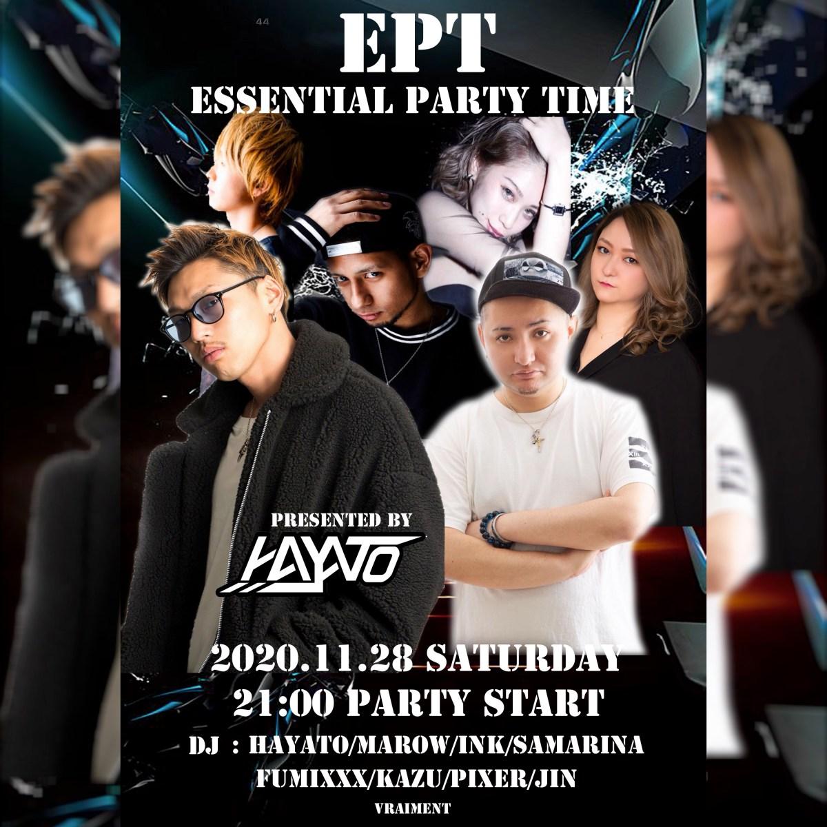 【11月28日】E.P.T 〜 ESSENTIAL PARTY TIME
