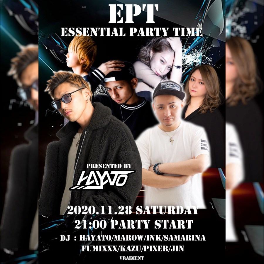 【11月28日】E.P.T 〜 ESSENTIAL PARTY TIME