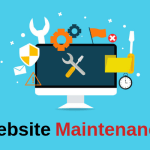 What is Website Maintenance, Top 5 benefits to your website maintenance