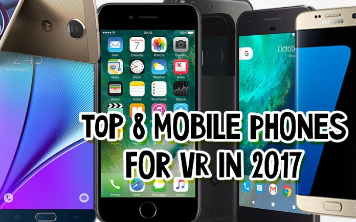 The Best Mobile Phones for VR