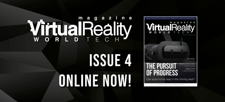 VRWorldTech Magazine 4 - read all about the automotive industry, plus Burberry, GIGXR, Panasonic Canada and VARS