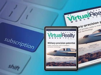Why you should subscribe to VRWorldTech Magazine 1