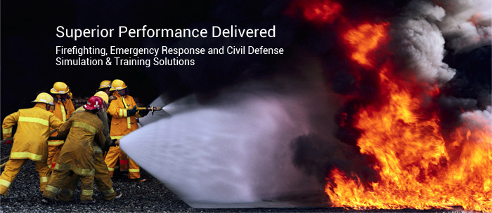Superior Performance Delivered Firefighting, Emergency Response and Civil Defense Simulation & Training Solutions