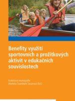 Benefity využití sportovních a prožitkových aktivit v edukačních souvislostech