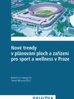 Nové trendy v plánování ploch a zařízení pro sport a wellness v Praze