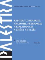 Kapitoly z biologie, anatomie, fyziologie a kineziologie a změny ve stáří