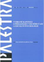 Vybrané kapitoly z pedagogiky volného času a sociální psychologie