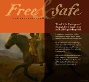 """A new exhibit, """"Free and Safe,"""" at Rokeby Museum in Ferrisburgh tells the story of escaped slaves who reached sanctuary in Vermont in the years before the Civil War. Photo courtesy of Rokeby Museum"""