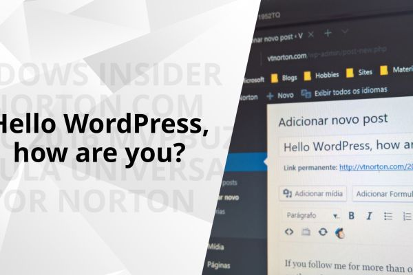 Hello WordPress, how are you?
