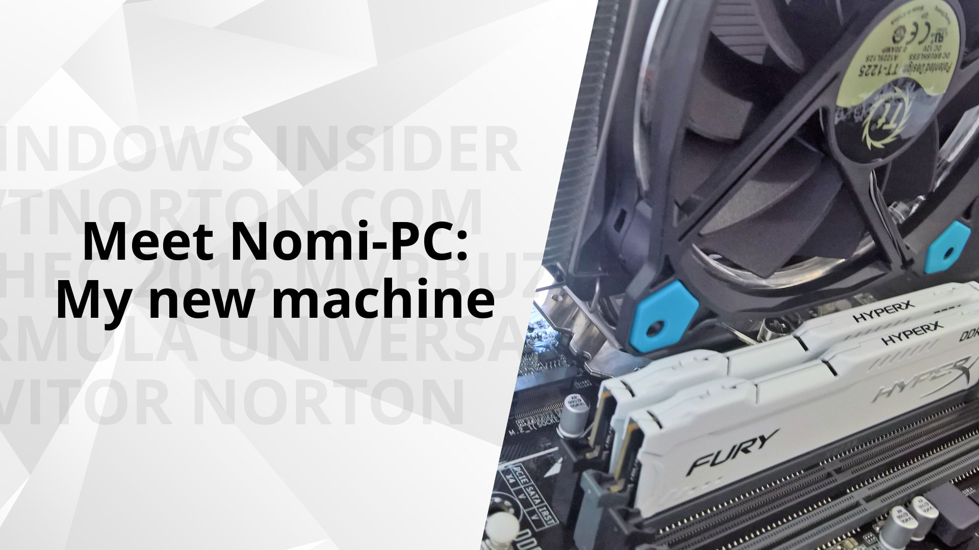 Meet Nomi-PC: My new machine