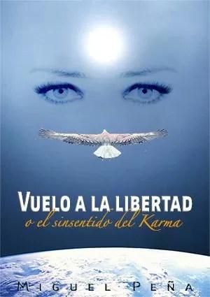 Vuelo a ala Libertad o el sinsentido del Karma