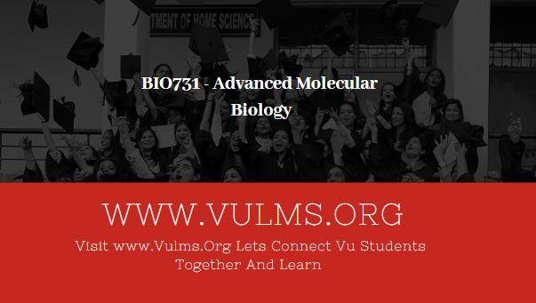 BIO731 - Advanced Molecular Biology