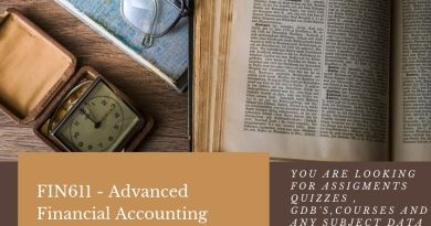 FIN611 - Advanced Financial Accounting