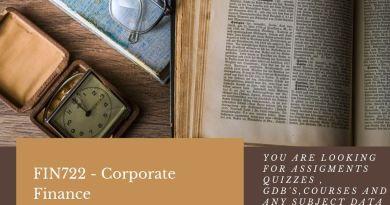 FIN722 - Corporate Finance