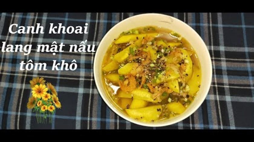 cách nấu khoai lang mật - Canh khoai lang mật nấu với tôm khô, món canh giải nhiệt rất ngon
