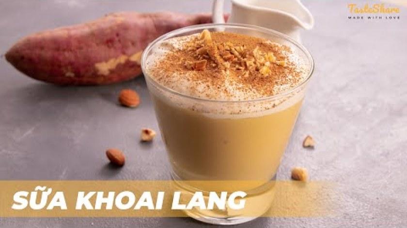 cách nấu khoai lang - CÁCH LÀM SỮA KHOAI LANG   TasteShare