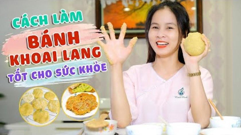 hướng dẫn luộc khoai lang - Cách Làm Bánh Khoai Lang Tốt Cho Sức Khoẻ | Minh Minh