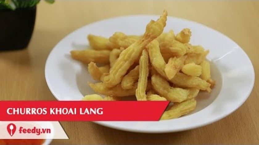 hướng dẫn làm bánh khoai lang - Hướng dẫn cách làm Churros khoai lang - Sweet Potato Churros