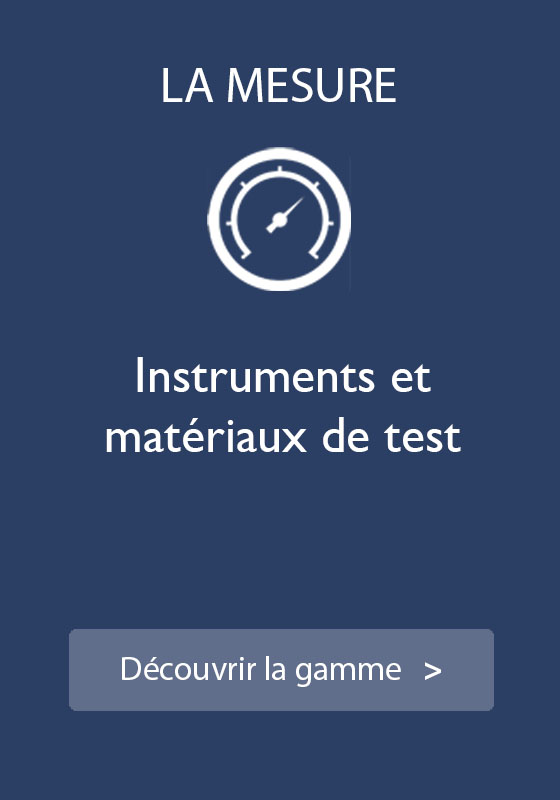 VVC - La mesure - Instruments et matériaux de test