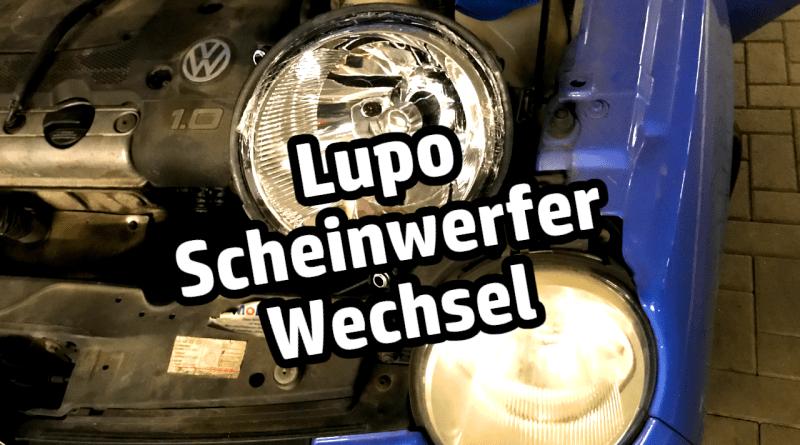 VW Lupo Scheinwerfer Lampe Birne Stellmotor Grillblende Standlichtbirne Frontscheinwerfer reparieren Tausch wechseln Anleitung