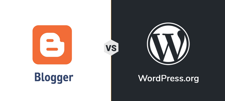 Blogger vs. WordPress – Which is the Best Choice? (Expert Review)