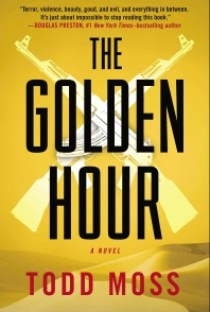 Todd Moss, diplomacy, thriller,The Golden Hour