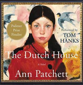 The Dutch House, Ann Patchett