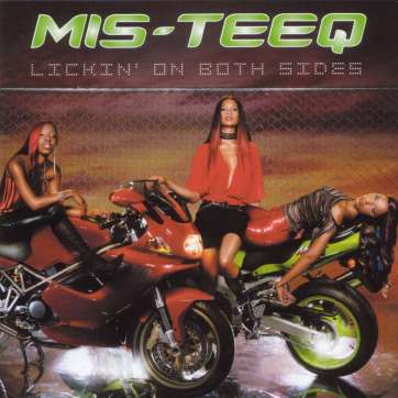 Mis-Teeq - Lickin' On Both Sides