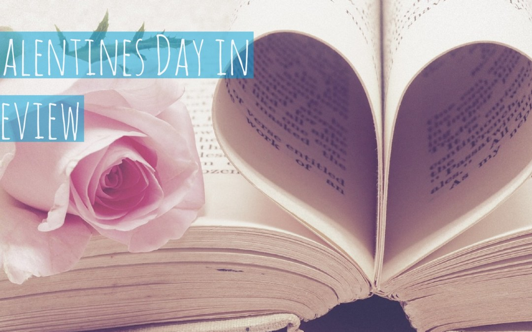 Valentines Day Experience in Review 2018