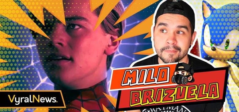 Mylo Brizuela en noticias sobre Leonardo DiCaprio, Sonic y Marvel