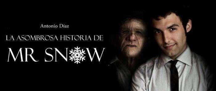 La asombrosa historia de Mr. Snow