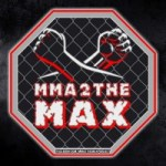 MMA 2 the MAX:  Ask Me Anything Edition