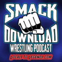 Smack Download Wrestling Podcast