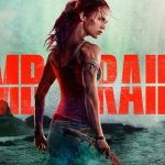 Damn You Hollywood:  Tomb Raider Movie Review (2018)