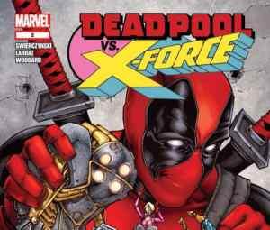Deadpool Versus X-Force