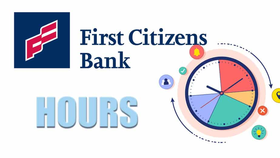 First Citizens Bank Near Me Hours