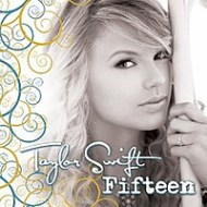 Taylor Swift Fifteen