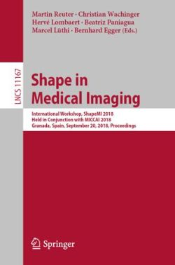 Shape in Medical Imaging: International Workshop, ShapeMI 2018