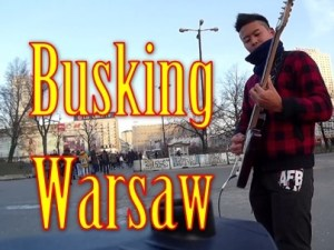 [動画]ワルシャワでバスキングをもう一度