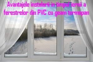 instalare in timpul iernii a ferestrelor cu geam termopan
