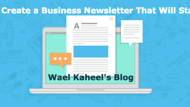 Newsletter That Will Stand Out Wael Kaheel