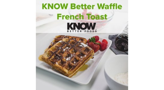 KNOW Better Waffle French Toast | KNOW Better Recipes