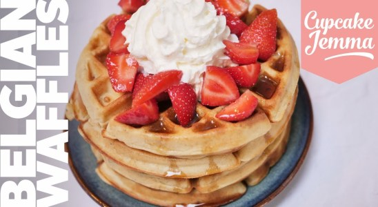 Fluffy, Crispy, Piping-Hot Belgian Waffles | Recipe | Cupcake Jemma Channel