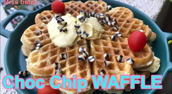 Our all FAVORITE CHOC CHIP WAFFLE ~recipe waffle~jom kita memasak by miss batak