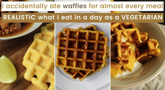 I accidentally ate waffles for almost every meal | REALISTIC what I eat in a day as a VEGETARIAN