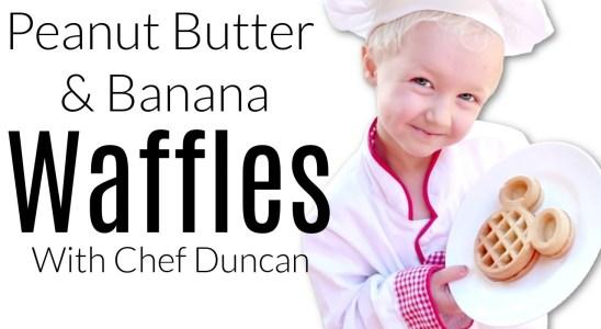 Peanut Butter & Banana Waffles w/ Chef Duncan