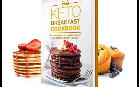 The Keto Breakfast Cookbook  80 low carb recipes for pancakes, waffles